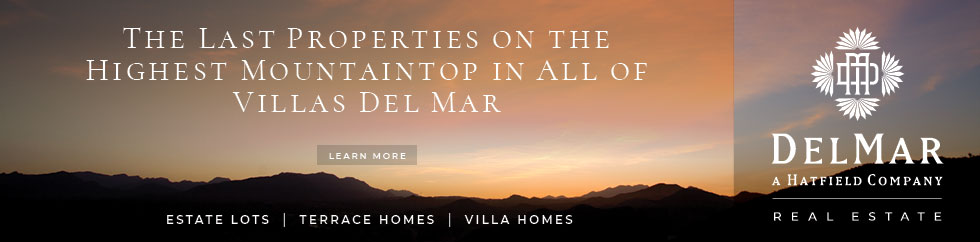 The Last Properties on the Highest Moutaintop in all of Villas Del Mar